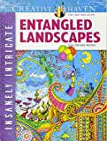 Creative Haven Insanely Intricate Entangled Landscapes Coloring Book (Creative Haven Colouring Books)