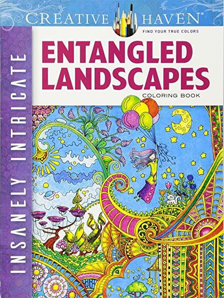 Creative Haven Insanely Intricate Entangled Landscapes Coloring Book Books