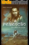A REDENÇÃO (Os Lobos de Ester Livro 6) (Portuguese Edition)