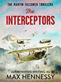 The Interceptors (The Martin Falconer Thrillers Book 4)
