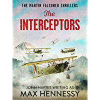 The Interceptors (The Martin Falconer Thrillers Book 4)