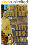 The Yuba Trouble (A Tom Marsh Adventure Book 3)