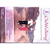 Chi Walking; The Five Mindful Steps for Lifelong Health and Energy