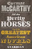 All the Pretty Horses (Border Trilogy, Band 1)