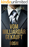 Vom Milliardär gekauft: Bdsm (German Edition)