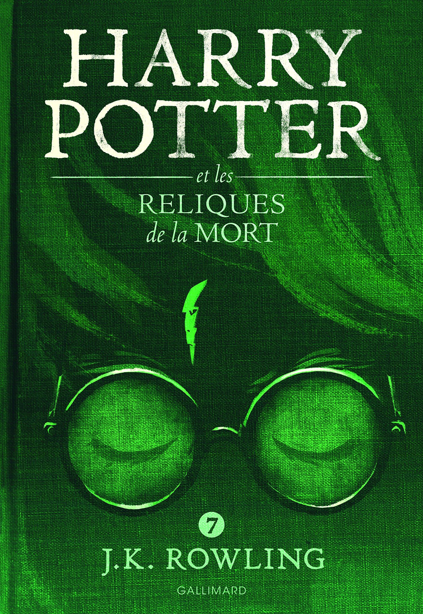 Harry Potter, VII:Harry Potter et les Reliques de la Mort Broché – 3 octobre 2016 J. K. Rowling Jean-François Ménard Gallimard Jeunesse 2070624919