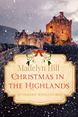 Christmas in the Highlands: Anthology with 2 Stories Kindle Edition