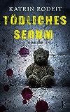 Tödliches Serum (Jessica-Wolf-Krimi 2) (German Edition)