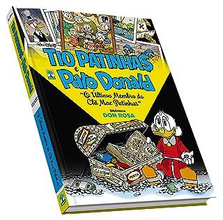 Tio Patinhas e Pato Donald. Biblioteca Don Rosa. O Último Membro do Clã Mac Patinhas