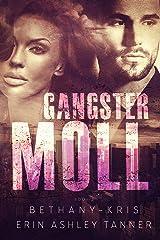 Gangster Moll (Gun Moll Book 2) Kindle Edition