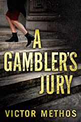 A Gambler's Jury Kindle Edition