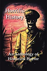 Horrific History Kindle Edition
