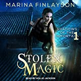 Stolen Magic: Shadows of the Immortals Series, Book 1