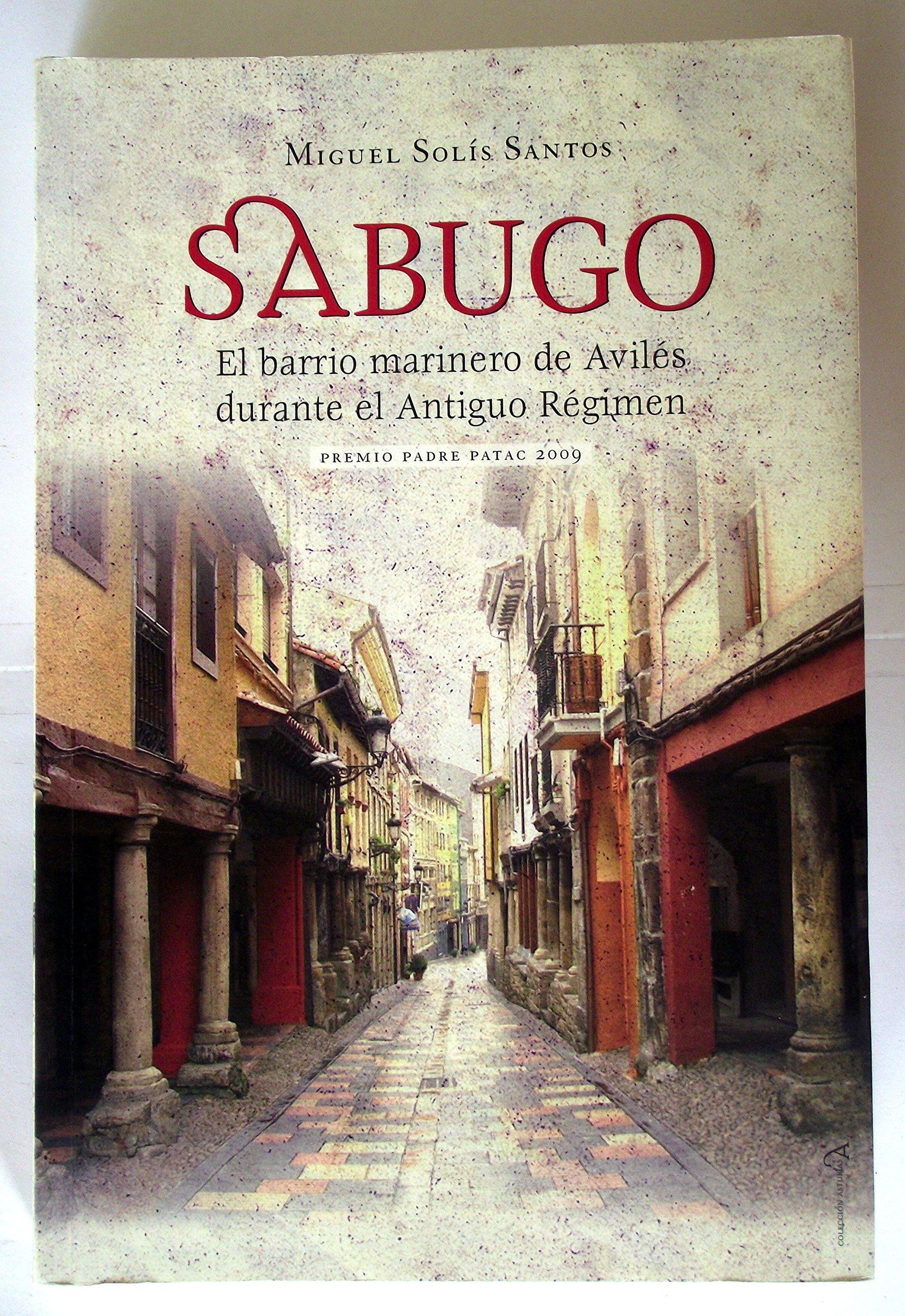 Sabugo: el barrio marinero de Avilés durante el antiguo ...
