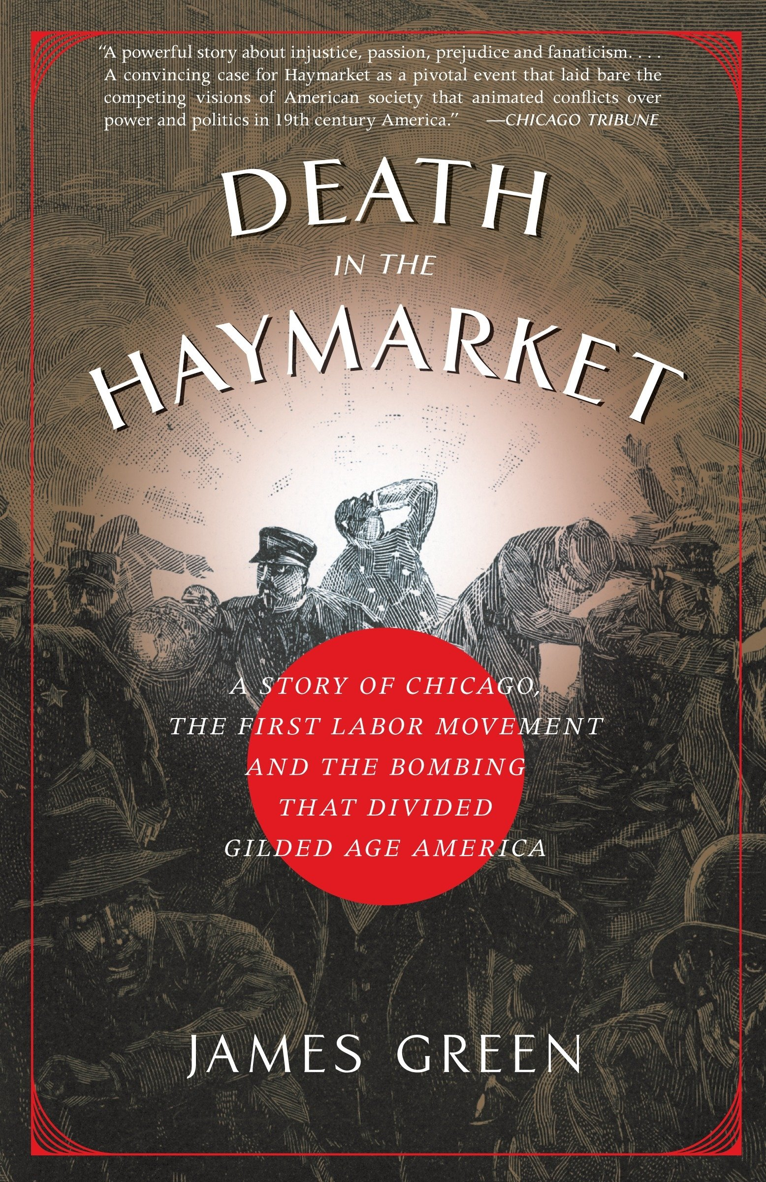 Death in the Haymarket: A Story of Chicago, the First Labor