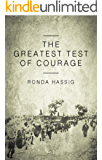 The Greatest Test of Courage
