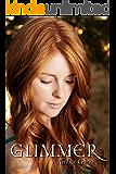 Glimmer (Delaney's Gift Series Book 0)