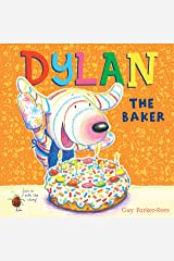 Dylan the Baker (Dylan 4) Kindle Edition