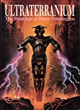 Ultraterranium: The Paintings of Bruce Pennington