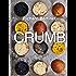 Crumb: Show the dough who's boss