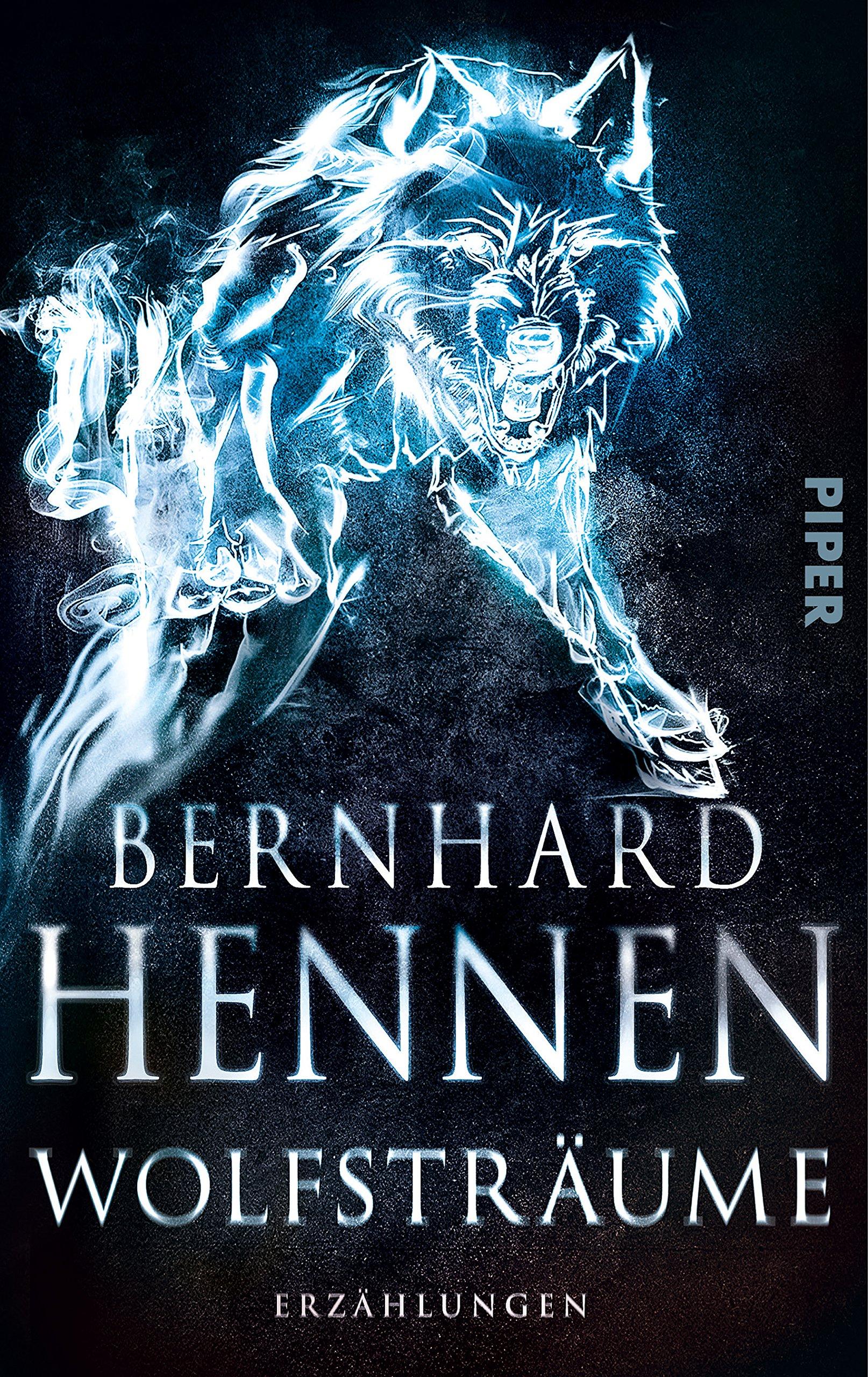 Wolfsträume Erzählungen Amazonde Bernhard Hennen Bã¼cher