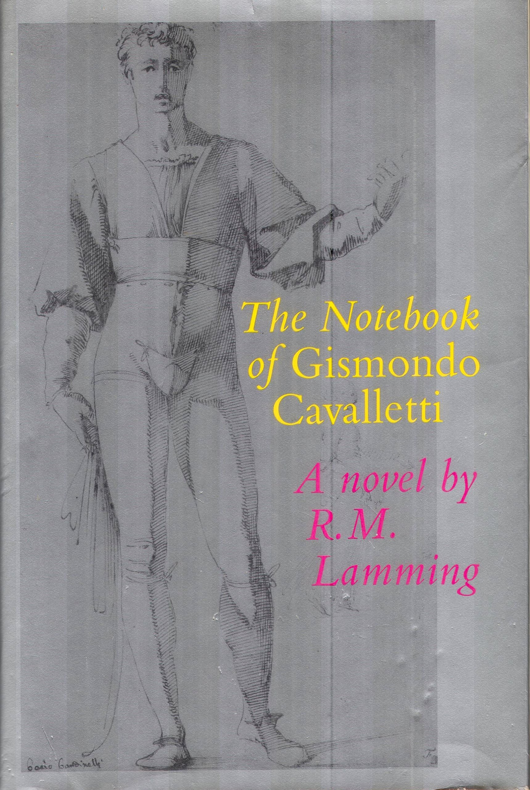 The Notebook of Gismondo Cavalletti, Lamming, R.M.