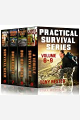Practical Survival Series, Volume 6-9 by Tony Nester: Survival Gear You Can Live With, Bushcraft Tips & Tools, Bug-Out Gear for Travelers, A Vehicle Survival Kit You Can Live With Kindle Edition