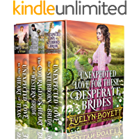Unexpected Love For These Desperate Brides: A Clean Western Historical Book Collection