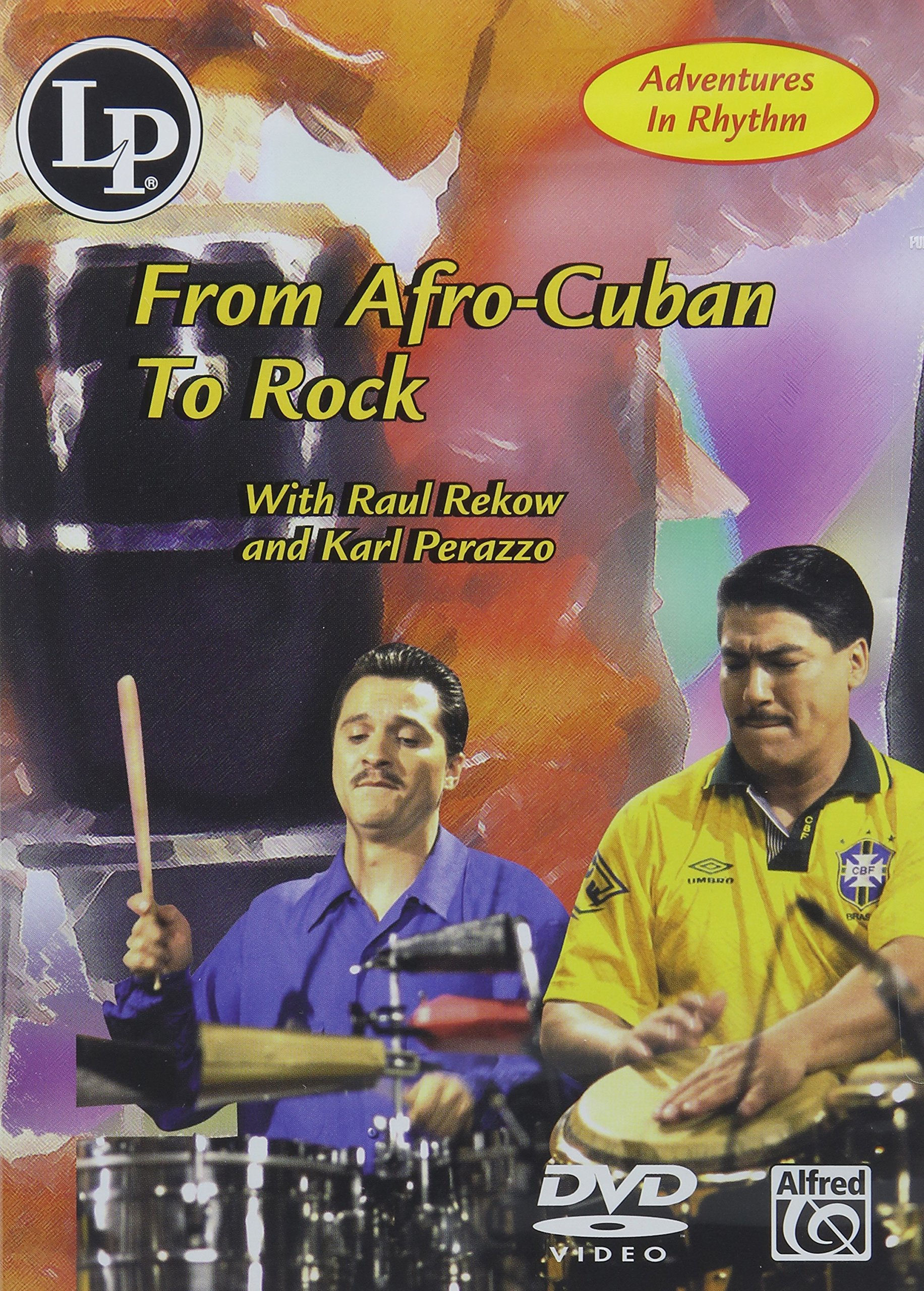 Adventures in Rhythm: From Afro Cuban to Rock by Alfred