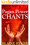Pagan Power Chants