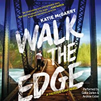 Walk the Edge: Thunder Road, #2