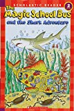 The Magic School Bus and the Shark Adventure (Scholastic Reader, Level 2)