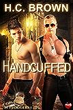 Handcuffed (Cops 'n' Floggers Book 1)