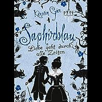 Saphirblau (Liebe geht durch alle Zeiten, Band 2)