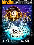 Tiger Tears: A Zodiac Shifters Paranormal Romance: Taurus