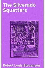 The Silverado Squatters Kindle Edition