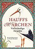 Hauffs Märchen. Vollständige Ausgabe (German Edition)