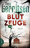 Blutzeuge: Thriller (Rizzoli-&-Isles-Serie 12) (German Edition)