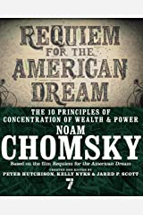 Requiem for the American Dream: The 10 Principles of Concentration of Wealth & Power Kindle Edition