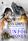 A Run For Her Money: Urban Fantasy Romance (Alphas in the Wild Book 3)