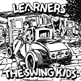 LEARNERS×The Swing Kids(7inch付)