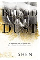 Blood to Dust Kindle Edition