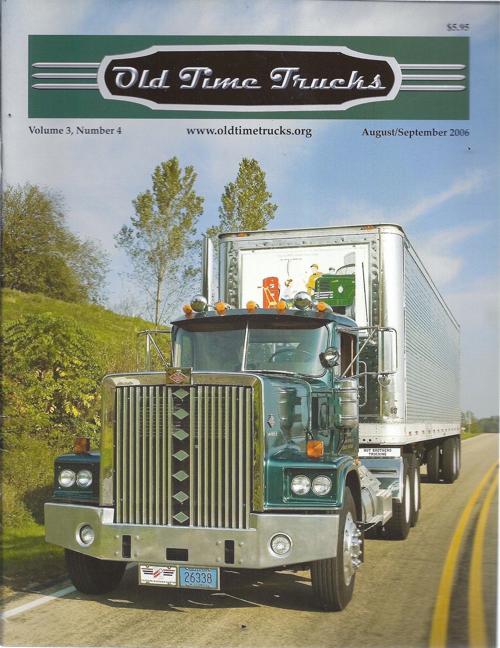 Old Time Trucks (August/September 2006 - Cover: 1975 Diamond