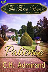 The Three Vices: Patience Kindle Edition