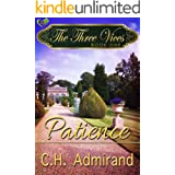 The Three Vices: Patience