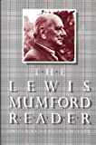 The Lewis Mumford Reader