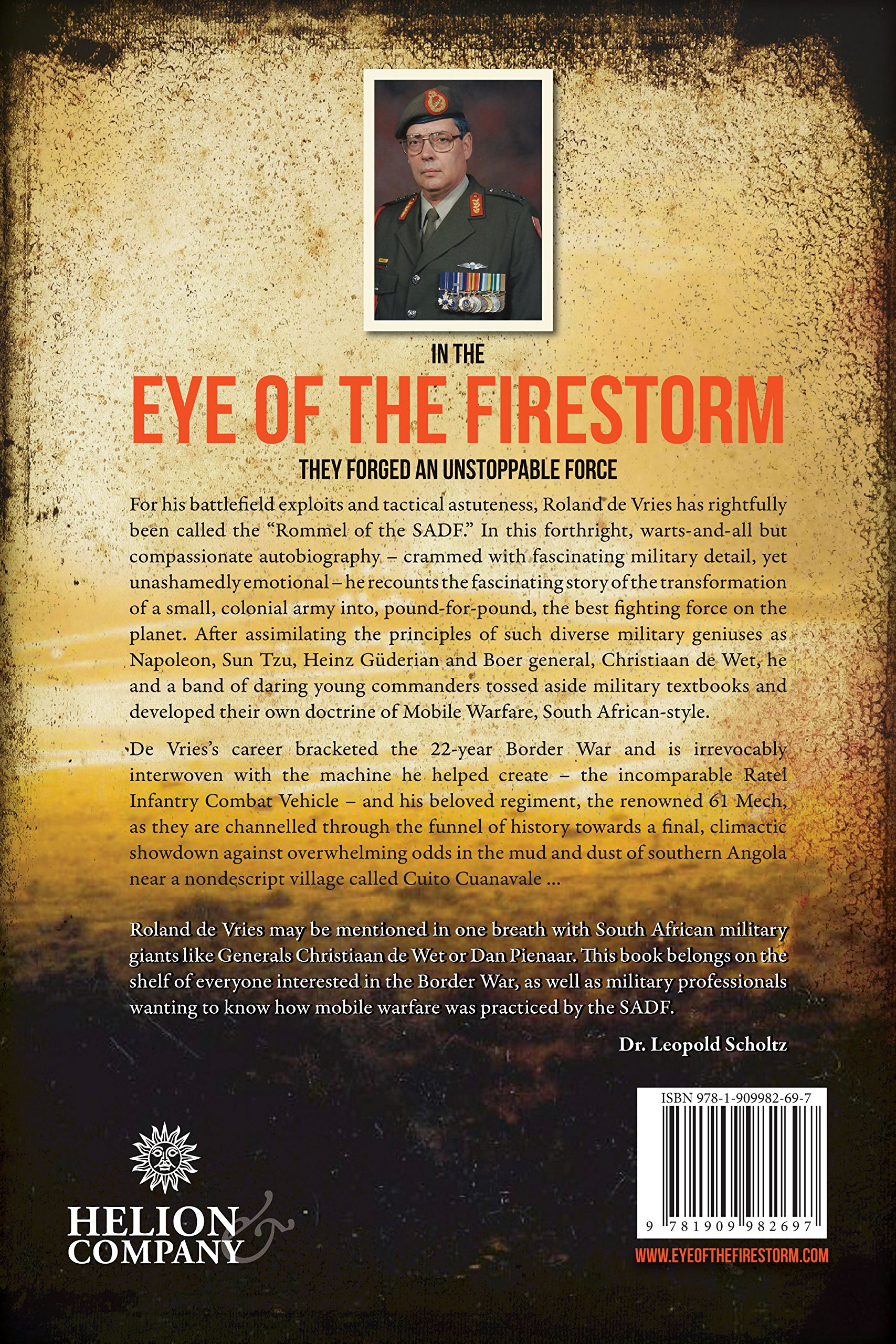 Eye of the firestorm the namibian angolan south african border eye of the firestorm the namibian angolan south african border war memoirs of a military commander roland de vries 9781909982697 amazon books fandeluxe Image collections