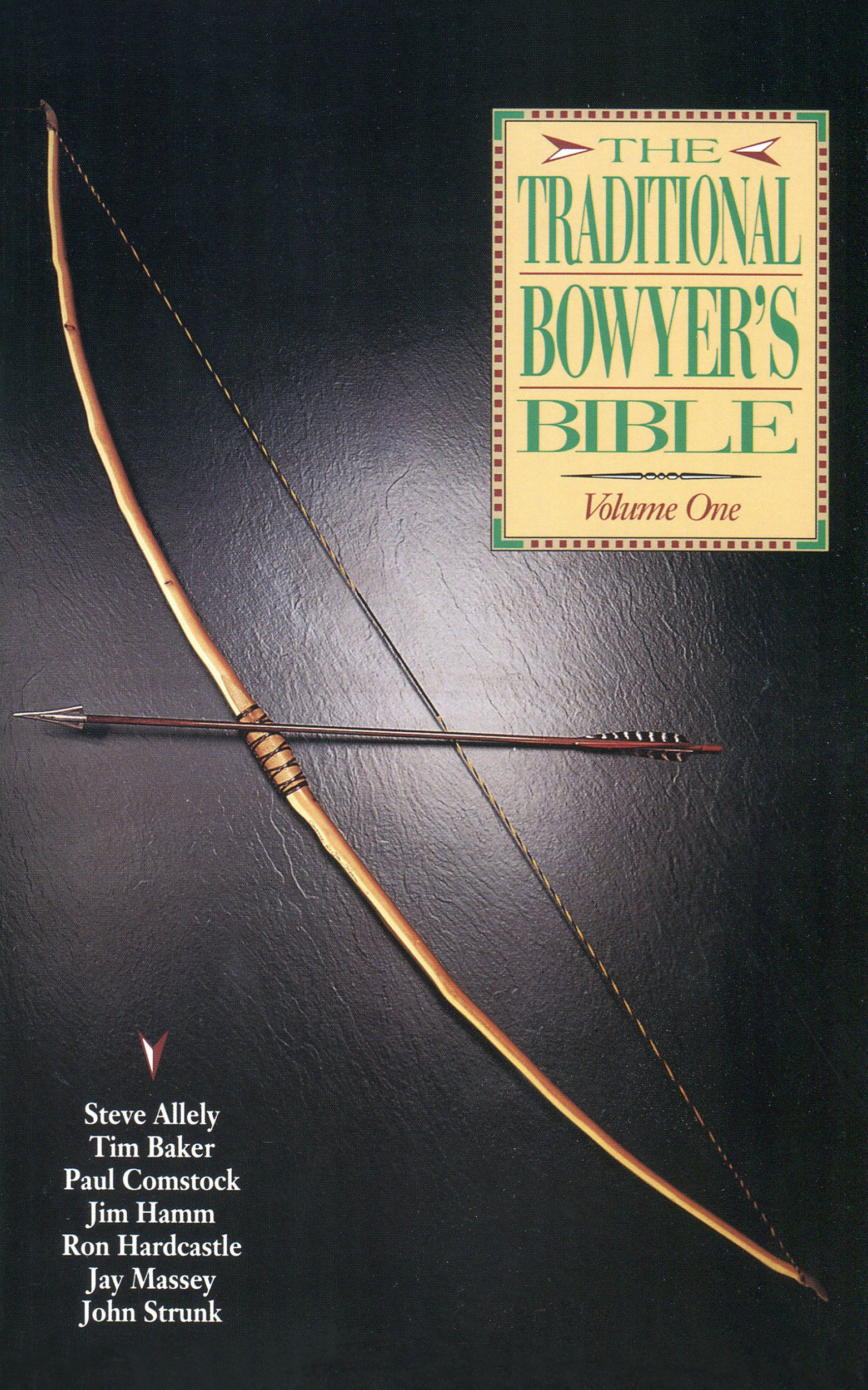 Traditional Bowyer's Bible Volume 1  English Edition