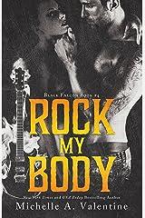 Rock My Body (Black Falcon, #4) (Black Falcon Series) Kindle Edition