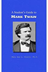 A Student's Guide to Mark Twain (Outstanding American Authors Book 3)